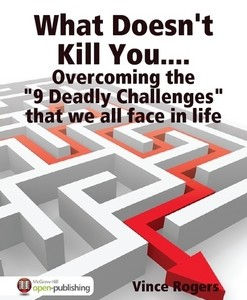 """Overcoming the ""9 Deadly Challenges"" that we all face in life"""